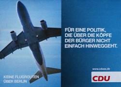 Keine Flugrouten über Berlin - Aktuelles Wahlplakat der CDU in Zehlendorf